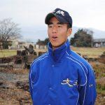 「歴代先輩越えで甲子園へ」   清川睦生くん(16)湯前町 文徳高校1年